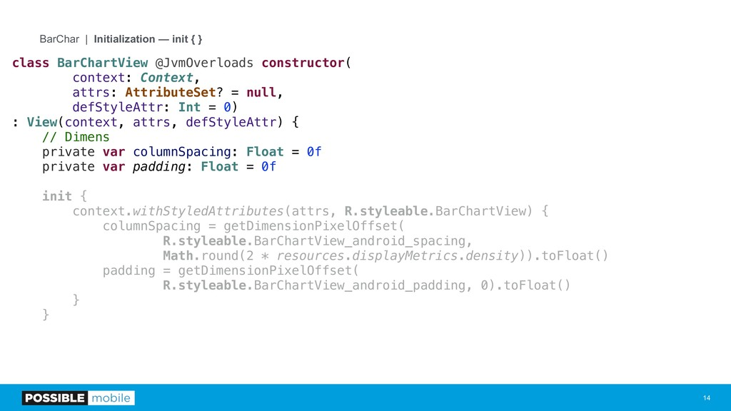 !14 BarChar | Initialization — init { } class B...