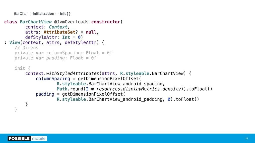 !16 BarChar | Initialization — init { } class B...
