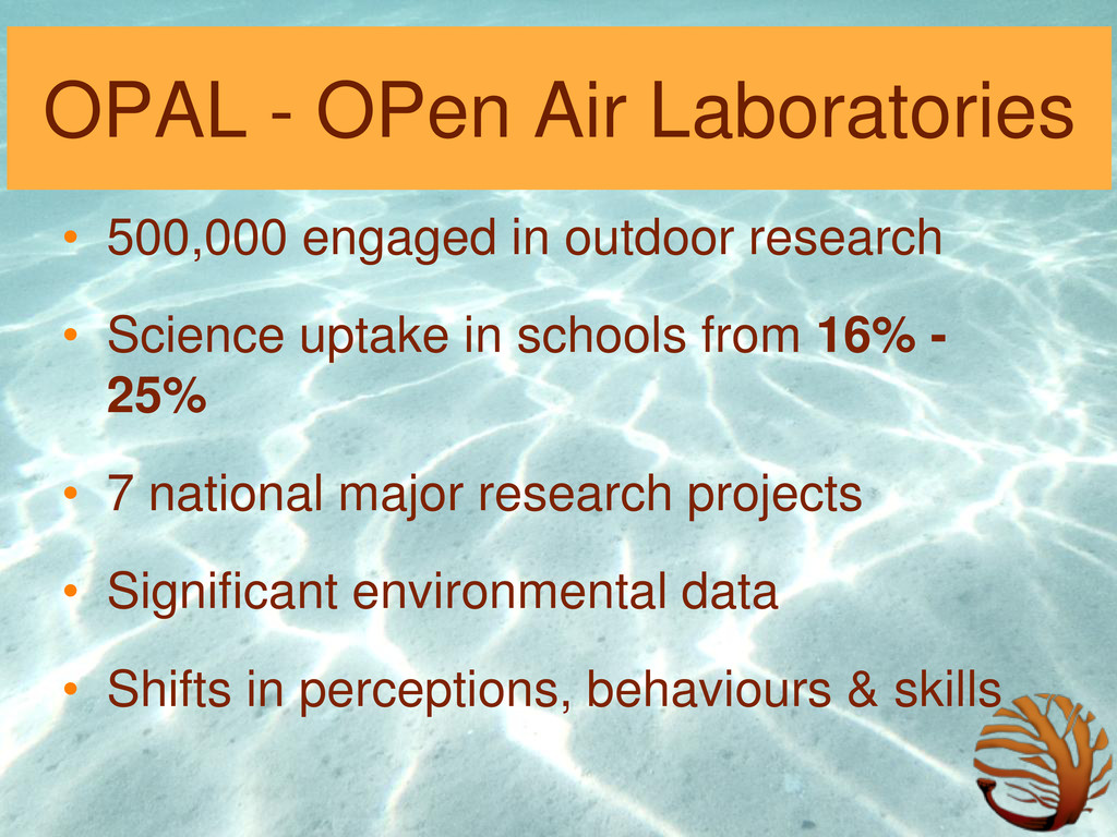 OPAL - OPen Air Laboratories • 500,000 engaged ...