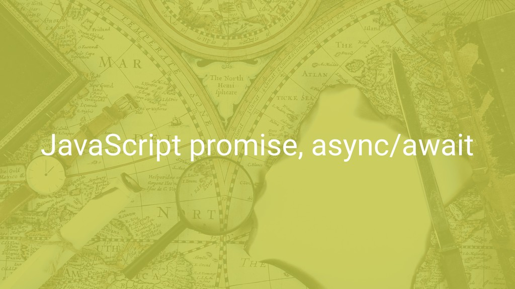 JavaScript promise, async/await