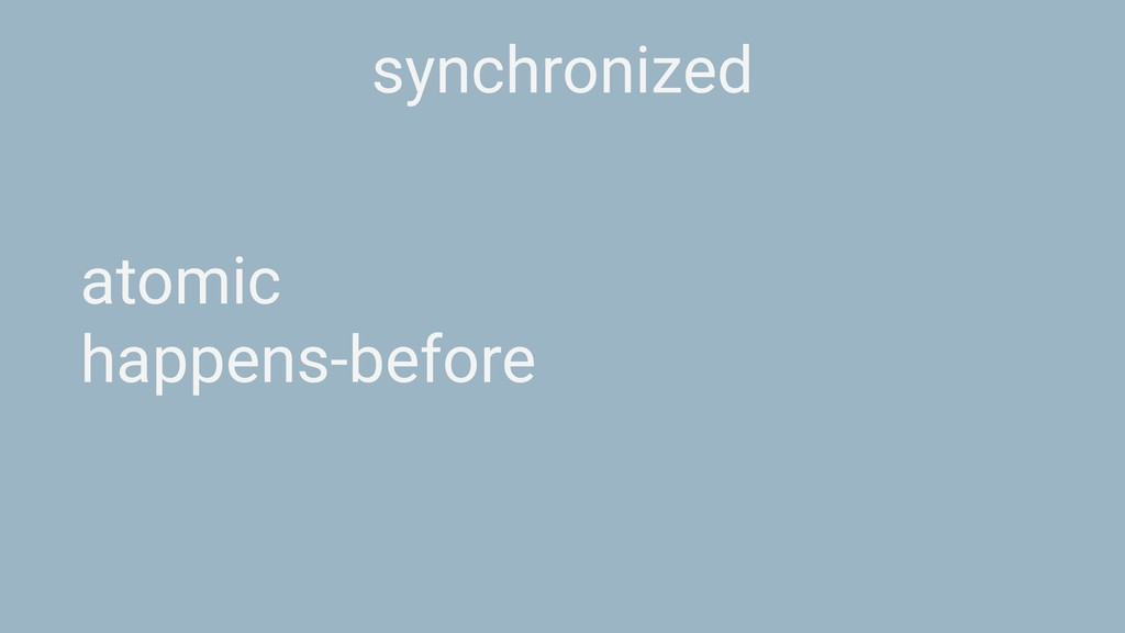 synchronized atomic happens-before