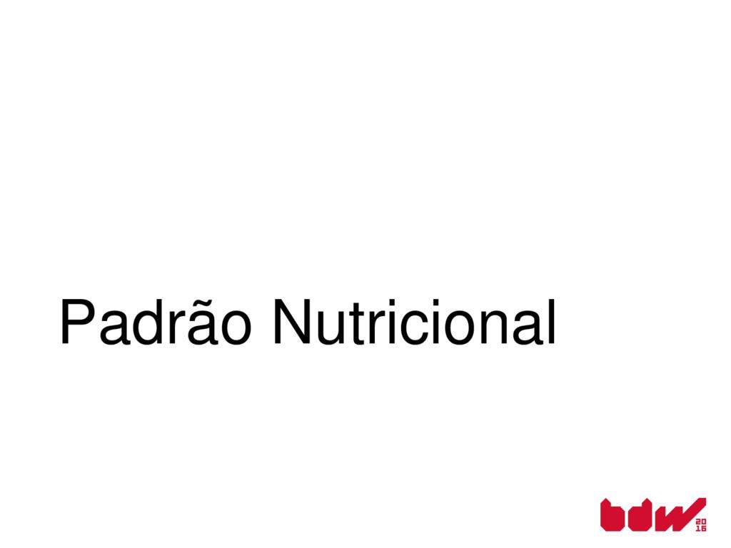 Padrão Nutricional
