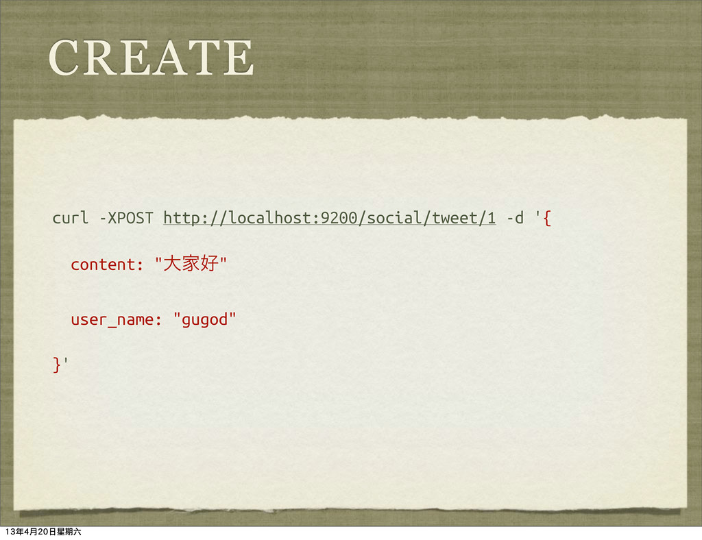 CREATE curl -XPOST http://localhost:9200/social...