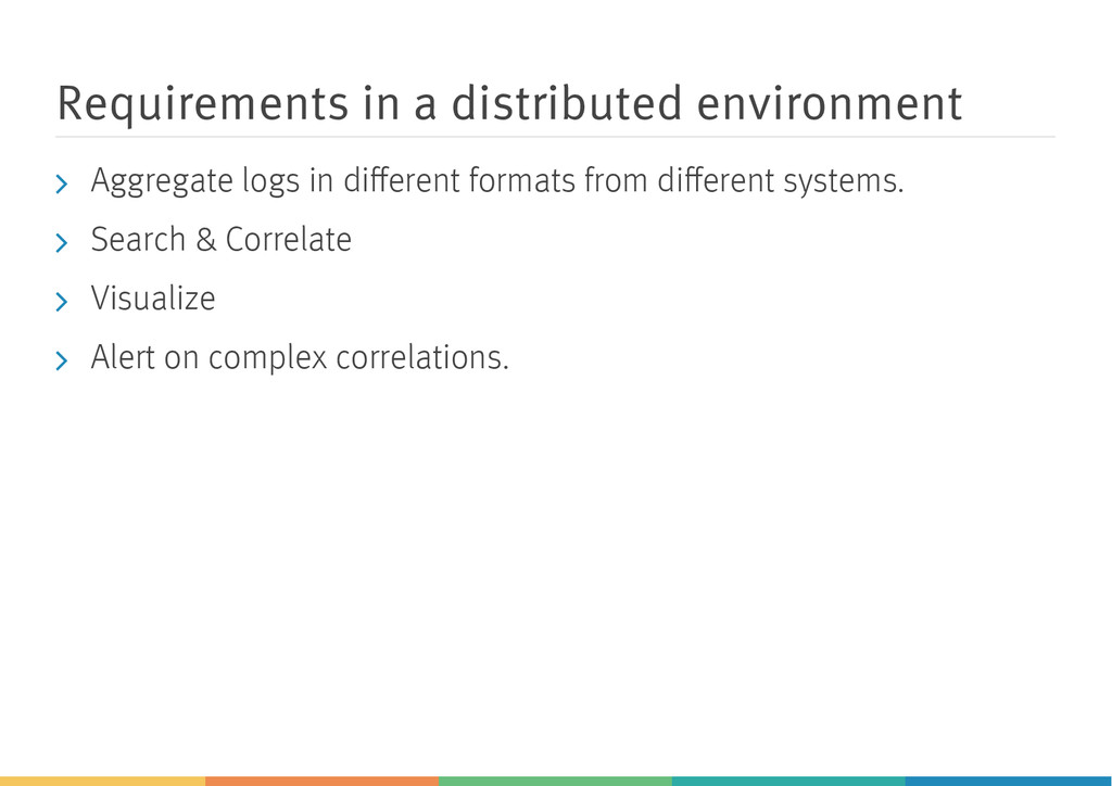 Requirements in a distributed environment Aggre...