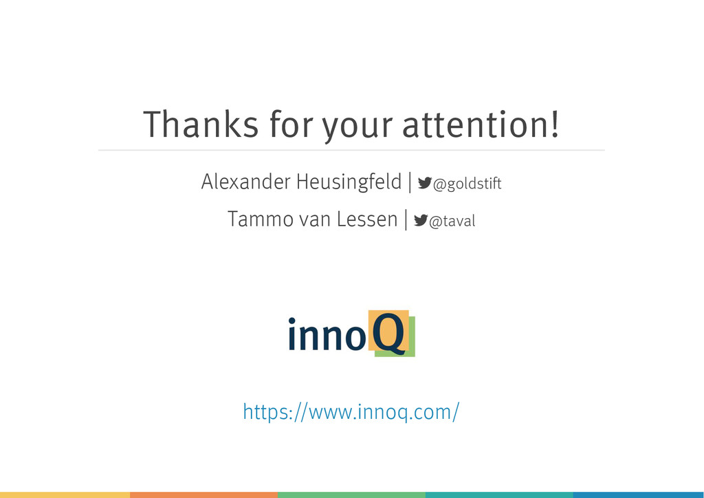 Thanks for your attention! Alexander Heusingfel...