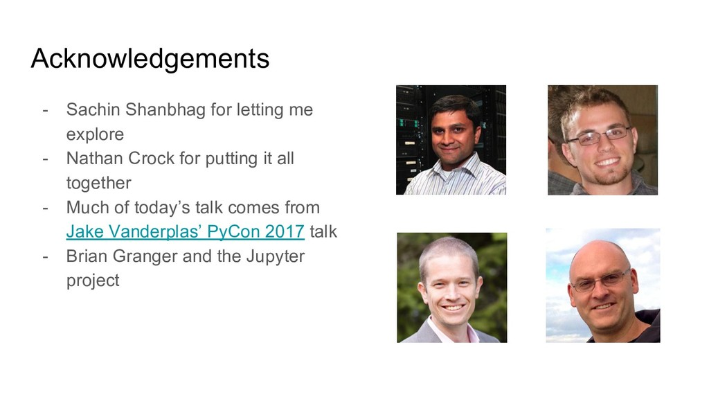 Acknowledgements - Sachin Shanbhag for letting ...