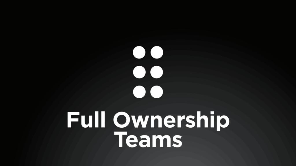 Full Ownership Teams