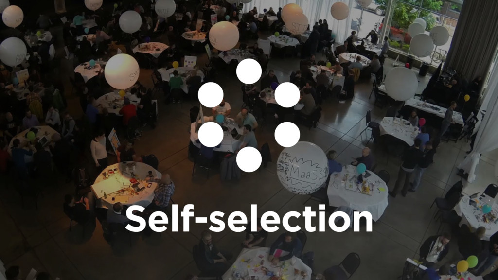 Self-selection