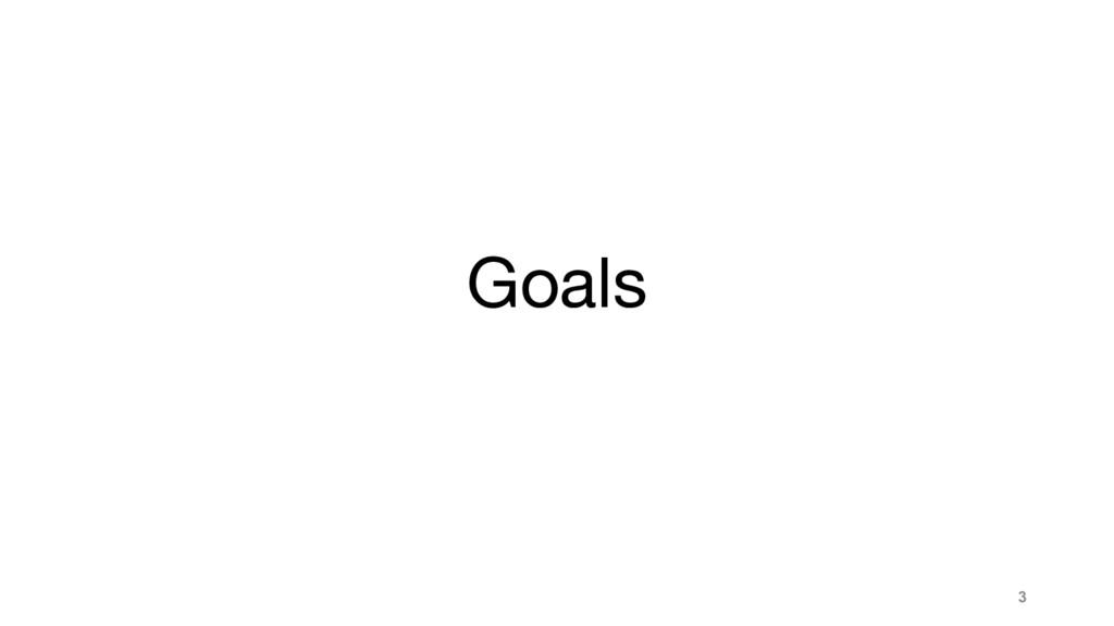 Goals 3