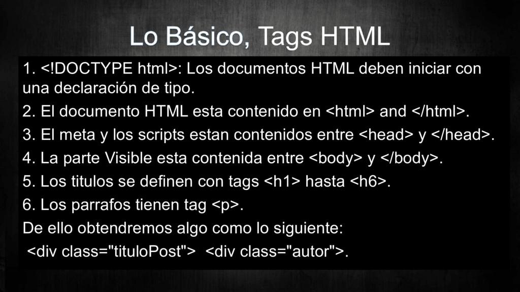 1. <!DOCTYPE html>: Los documentos HTML deben i...
