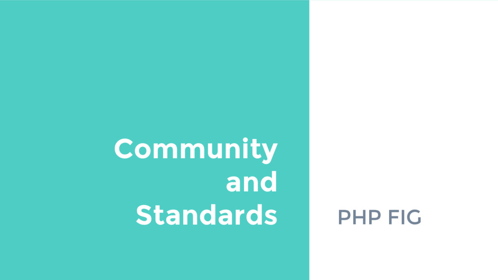 PHP FIG Community and Standards