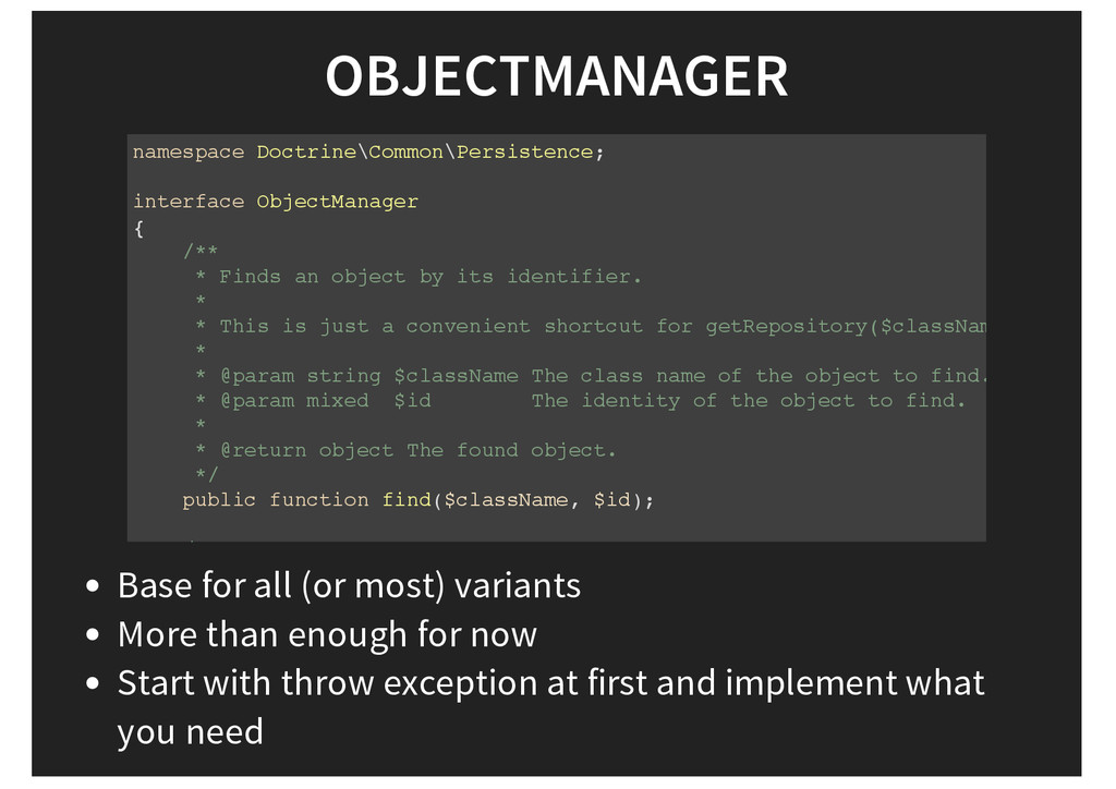 OBJECTMANAGER namespace Doctrine\Common\Persist...