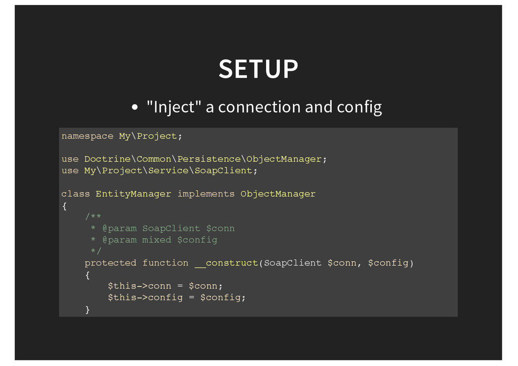 """SETUP """"Inject"""" a connection and config namespac..."""
