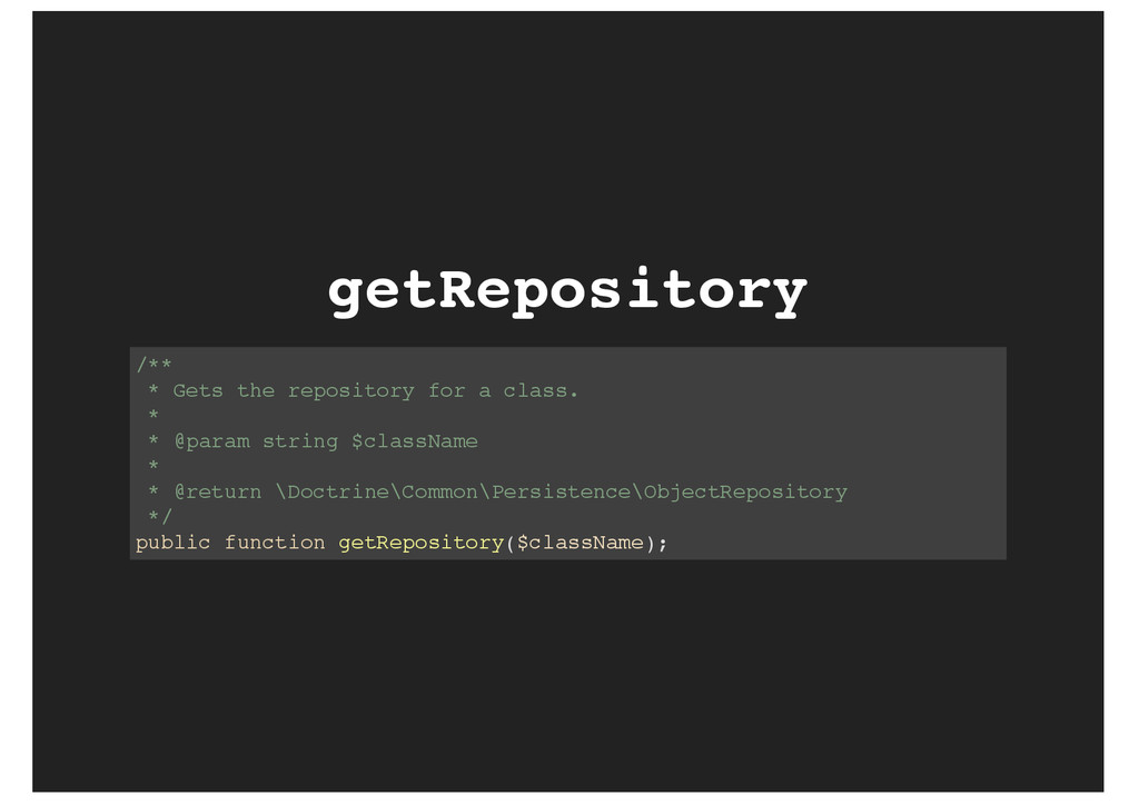 getRepository /** * Gets the repository for a c...