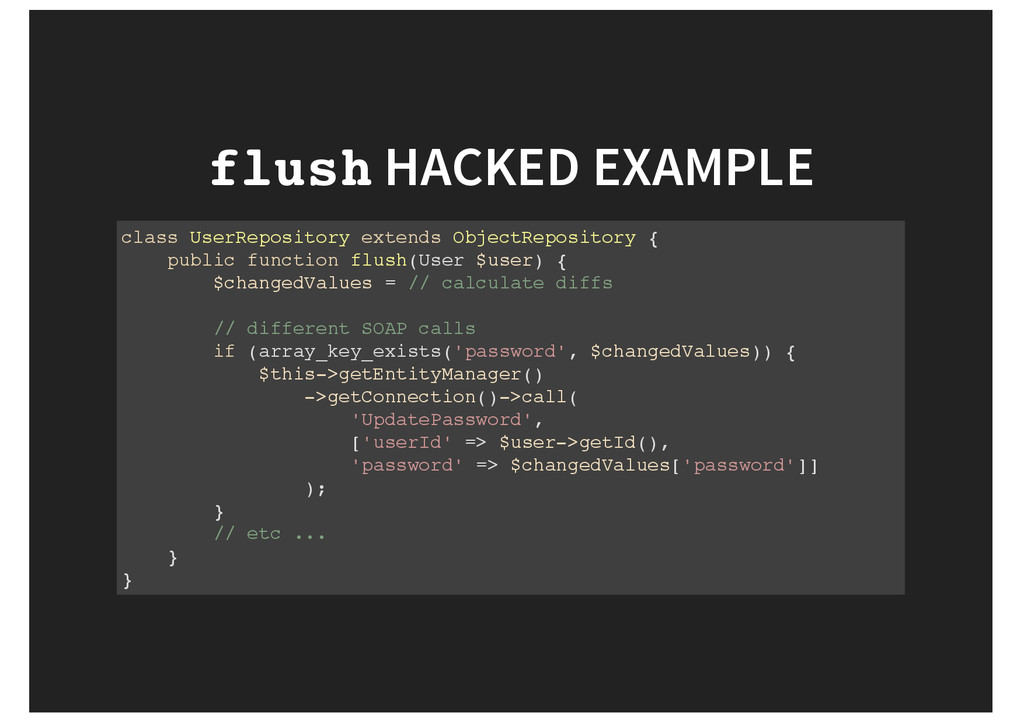 flush HACKED EXAMPLE class UserRepository exten...
