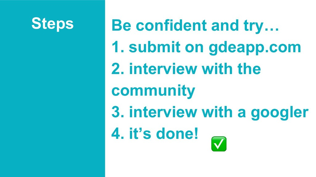 Steps Be confident and try… 1. submit on gdeapp...