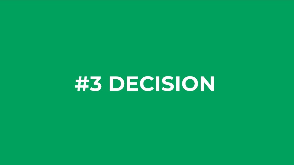 #3 DECISION