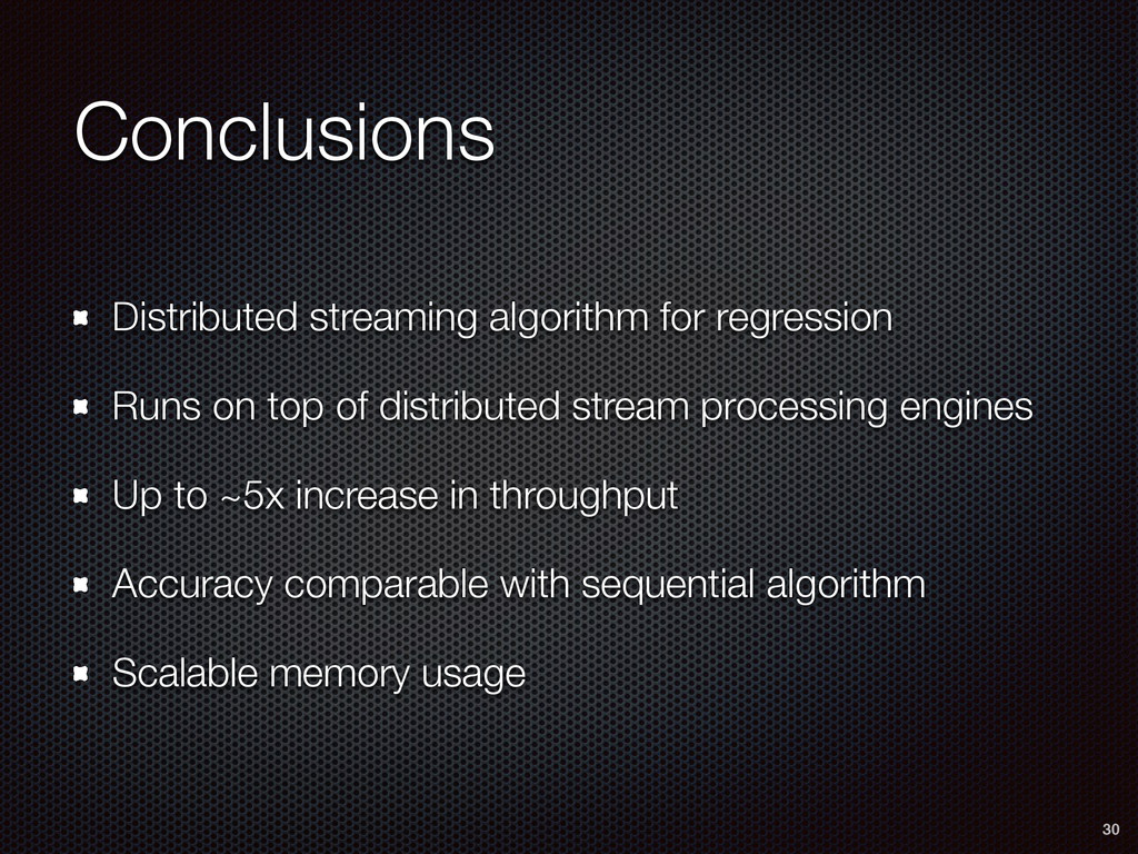 Conclusions Distributed streaming algorithm for...