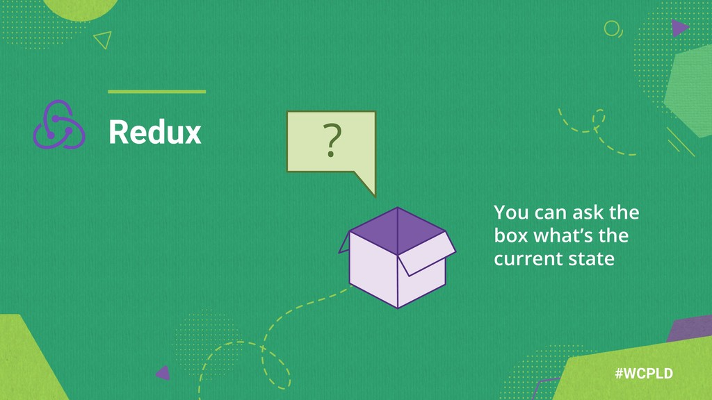 Redux #WCPLD You can ask the box what's the cur...