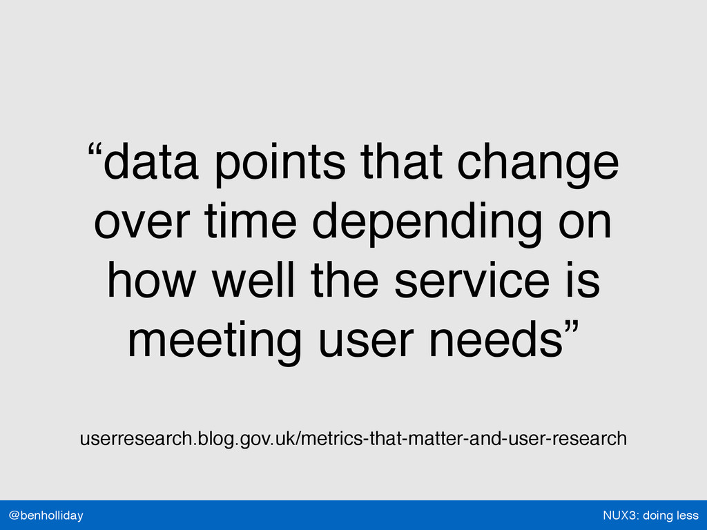"""NUX3: doing less @benholliday """"data points that..."""
