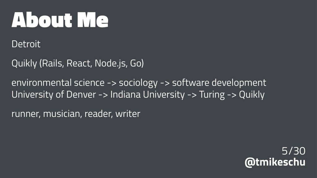 About Me Detroit Quikly (Rails, React, Node.js,...
