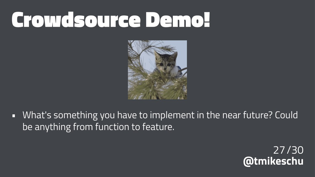 Crowdsource Demo! • What's something you have t...