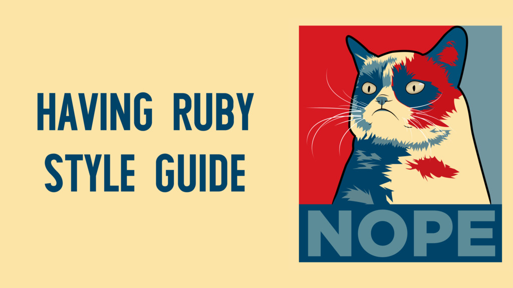 HAVING RUBY STYLE GUIDE