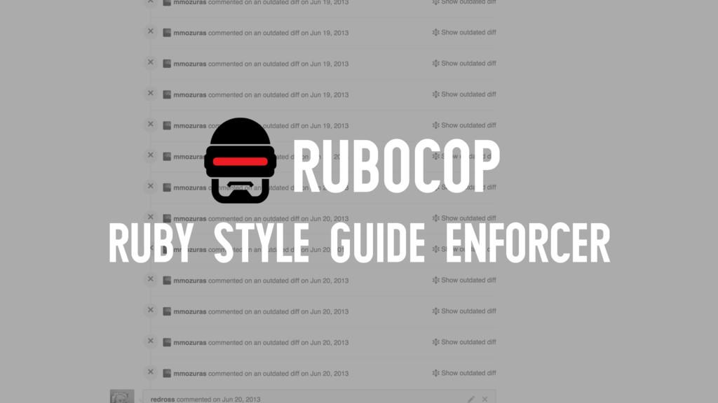 RUBOCOP RUBY STYLE GUIDE ENFORCER