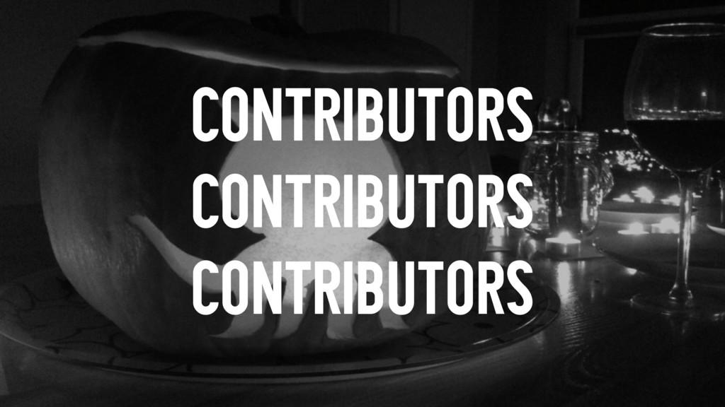 CONTRIBUTORS CONTRIBUTORS CONTRIBUTORS