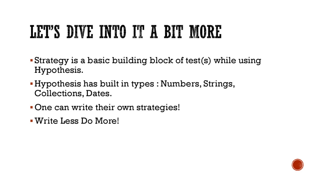 §Strategy is a basic building block of test(s) ...