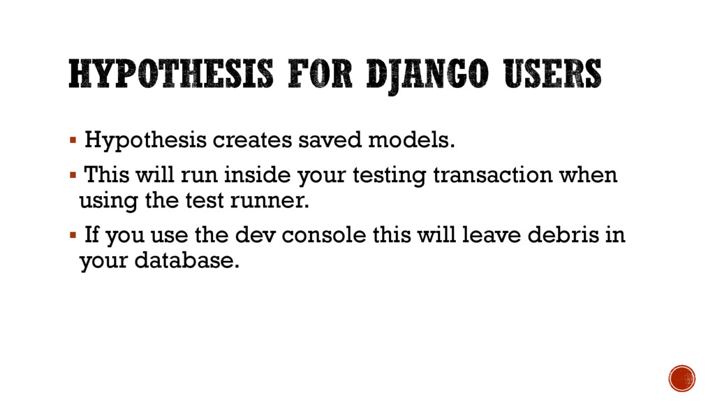 § Hypothesis creates saved models. § This will ...
