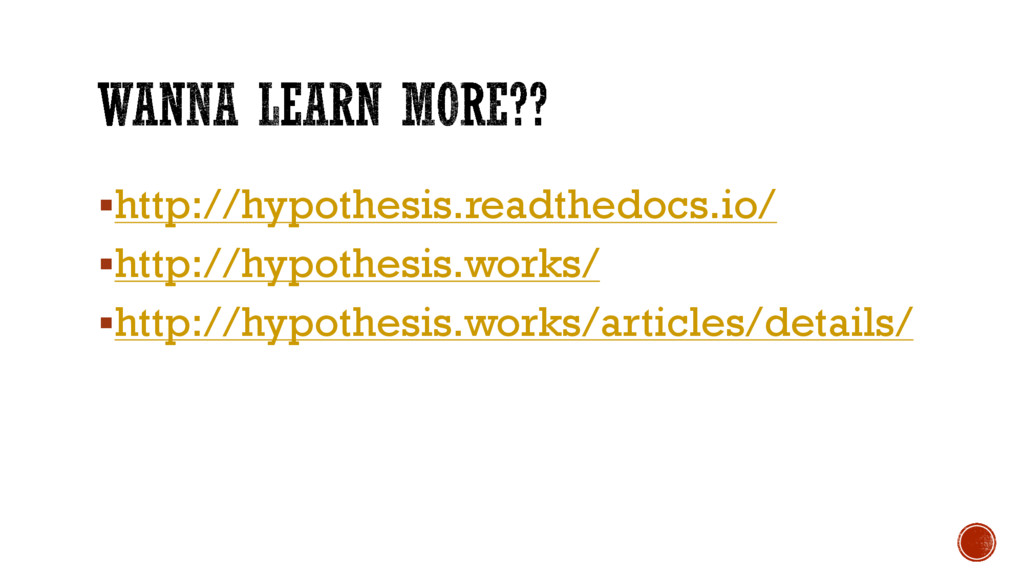 §http://hypothesis.readthedocs.io/ §http://hypo...