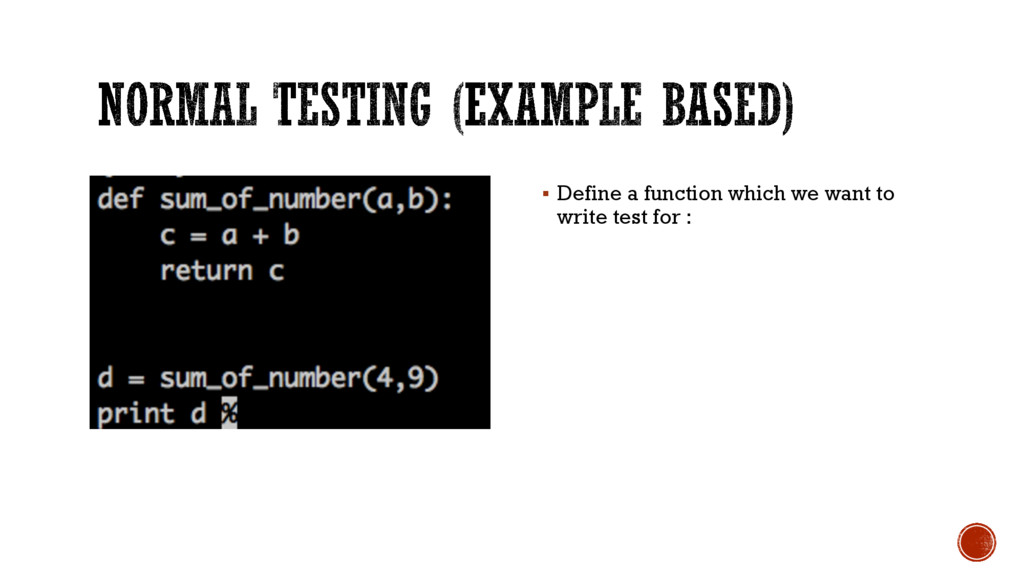 § Define a function which we want to write test...