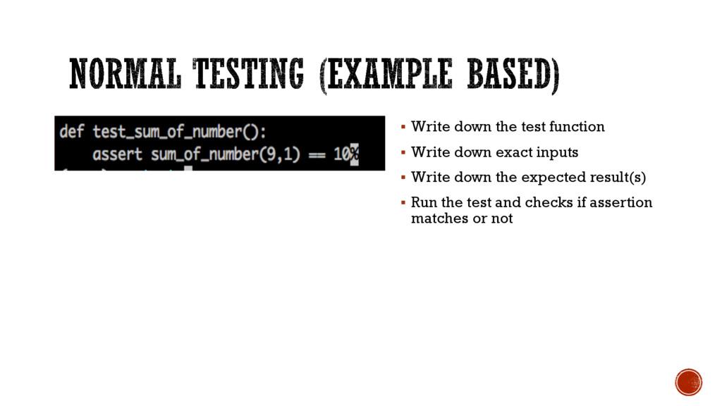 § Write down the test function § Write down exa...