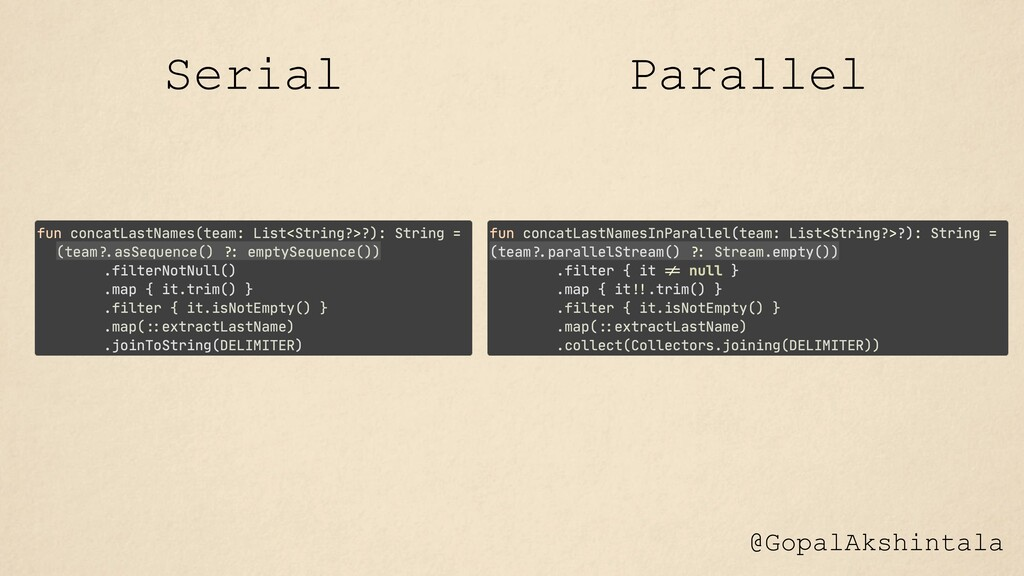 @GopalAkshintala Serial Parallel