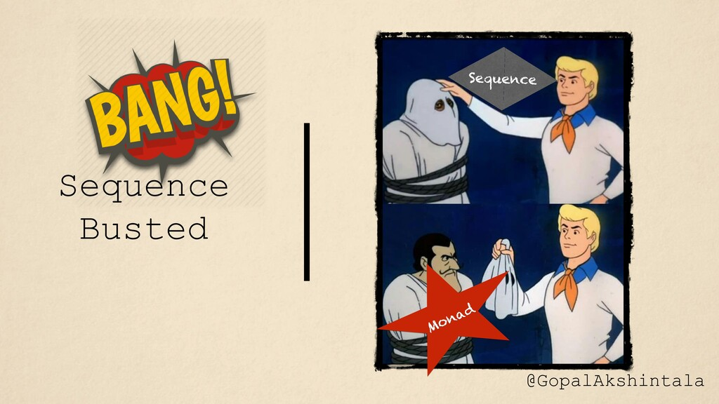 Sequence Busted @GopalAkshintala