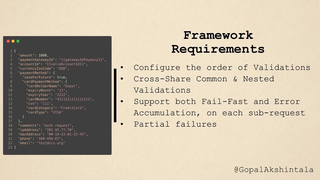 Framework Requirements @GopalAkshintala