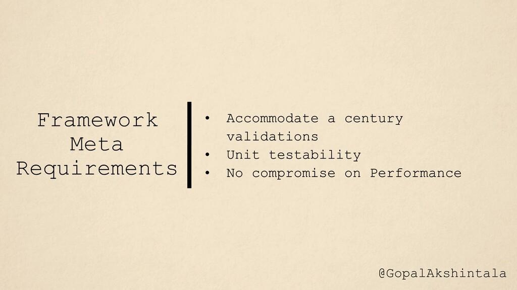 Framework Meta Requirements @GopalAkshintala