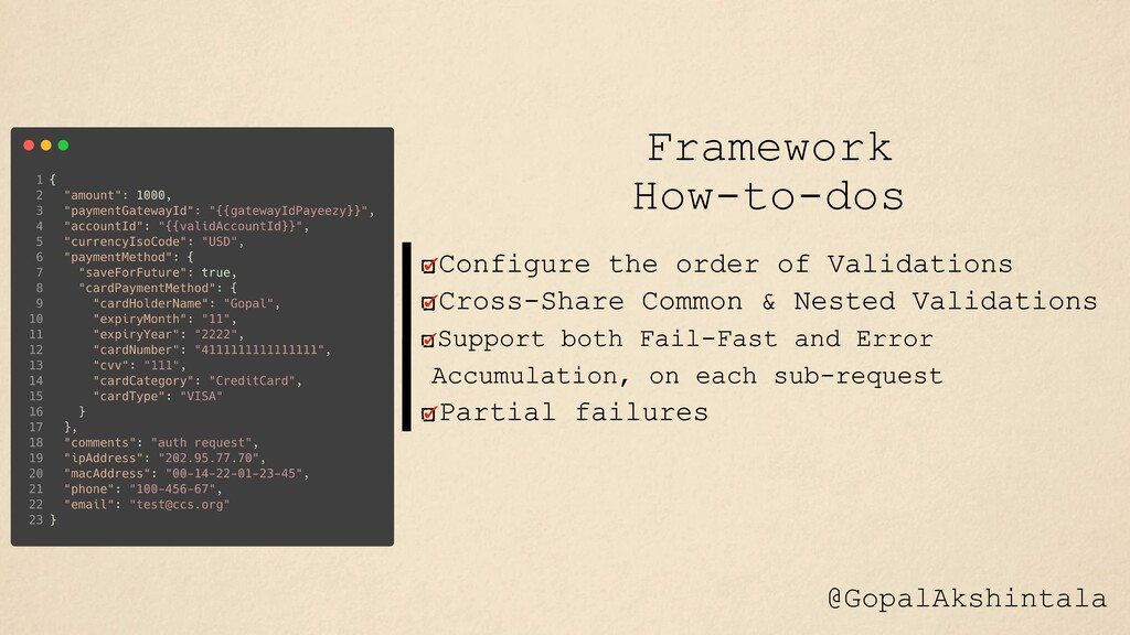 Framework How-to-dos @GopalAkshintala
