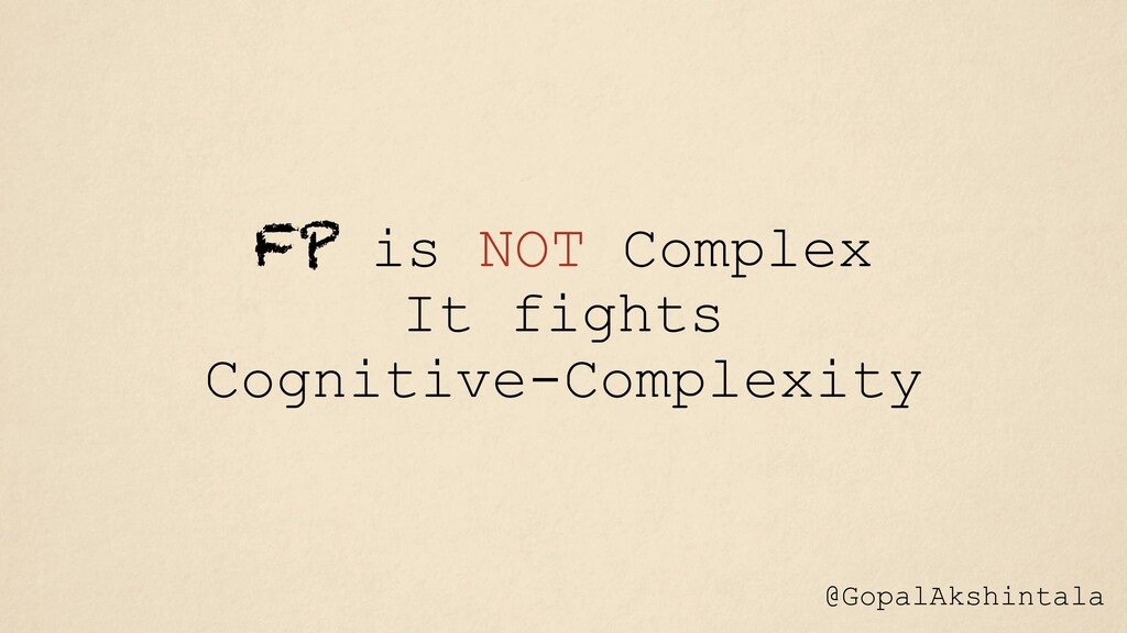 FP is NOT Complex It fights Cognitive-Complexit...