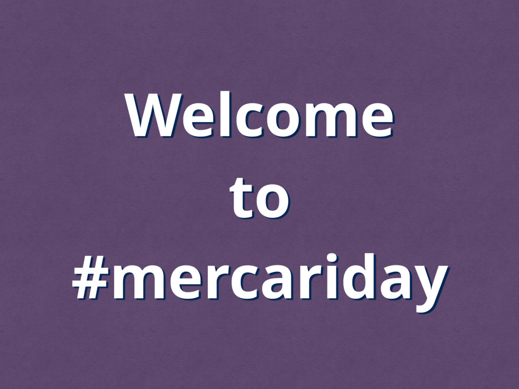 Welcome to #mercariday