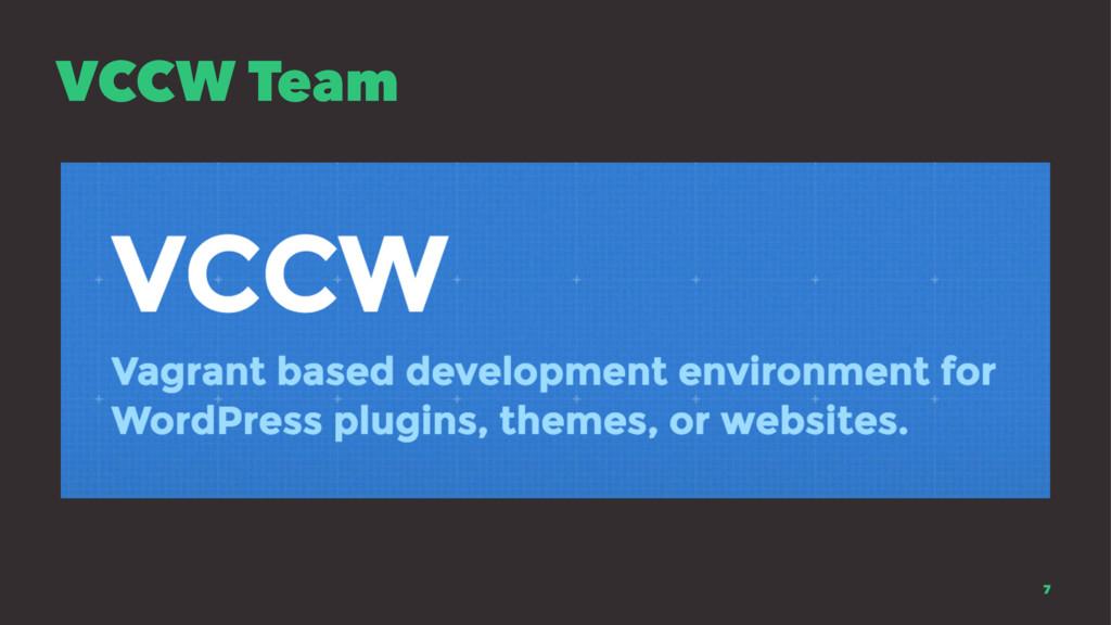 VCCW Team 7