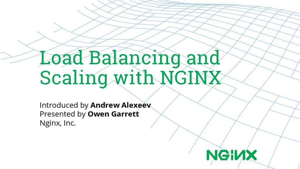 Load Balancing and Scaling with NGINX Introduce...