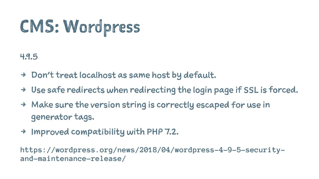 CMS: Wordpress 4.9.5 4 Don't treat localhost as...