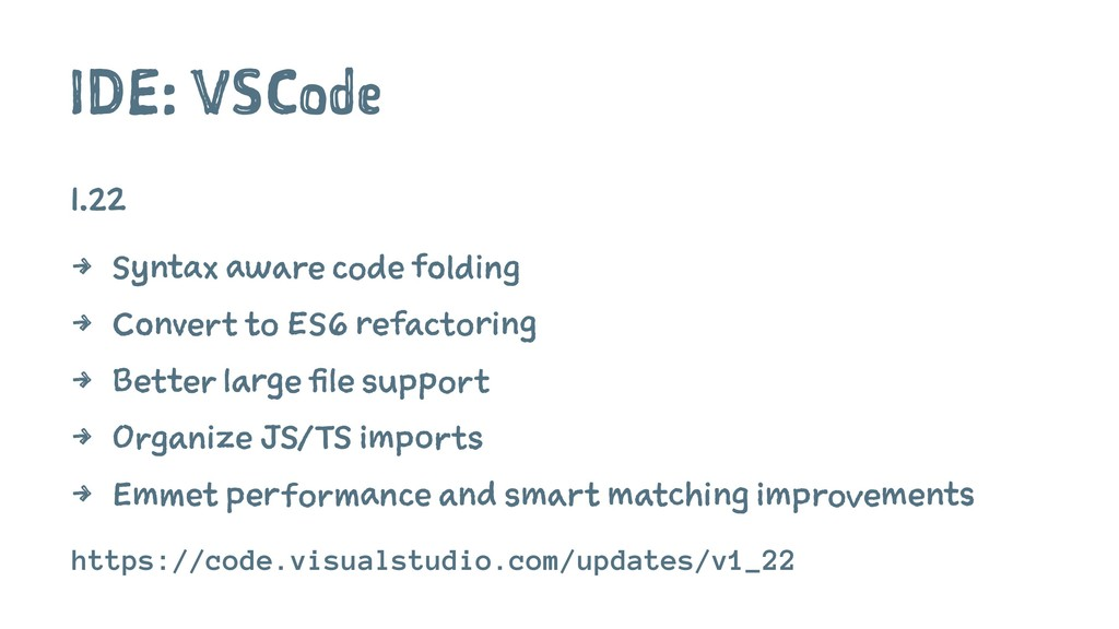 IDE: VSCode 1.22 4 Syntax aware code folding 4 ...