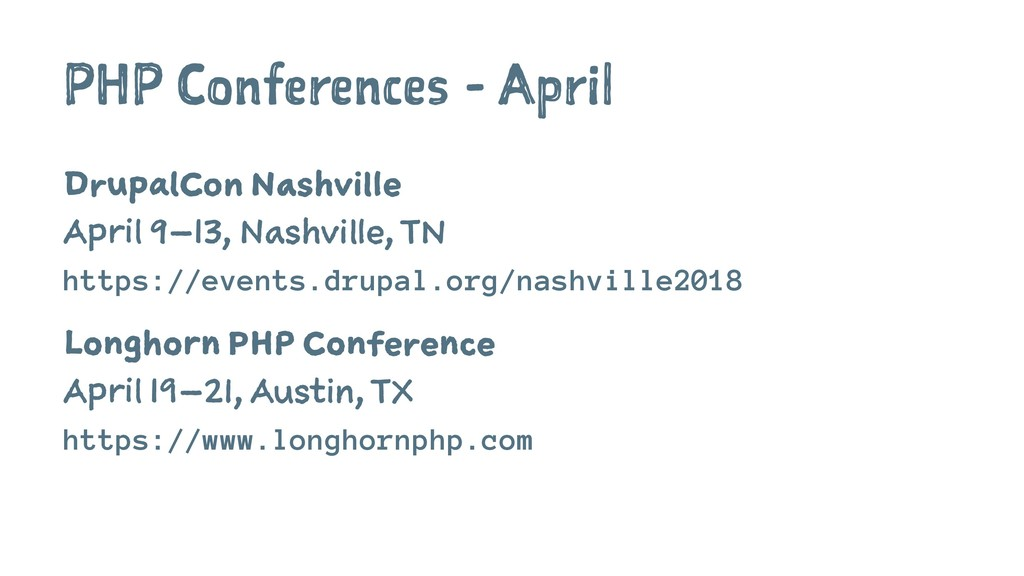 PHP Conferences - April DrupalCon Nashville Apr...