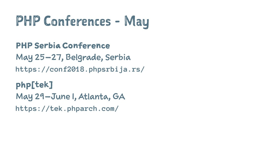 PHP Conferences - May PHP Serbia Conference May...