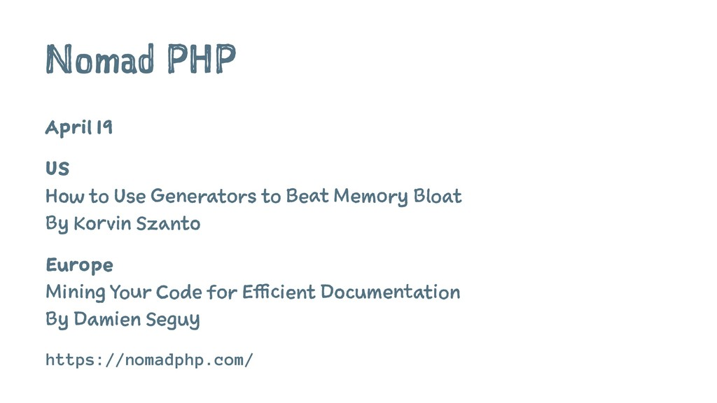 Nomad PHP April 19 US How to Use Generators to ...