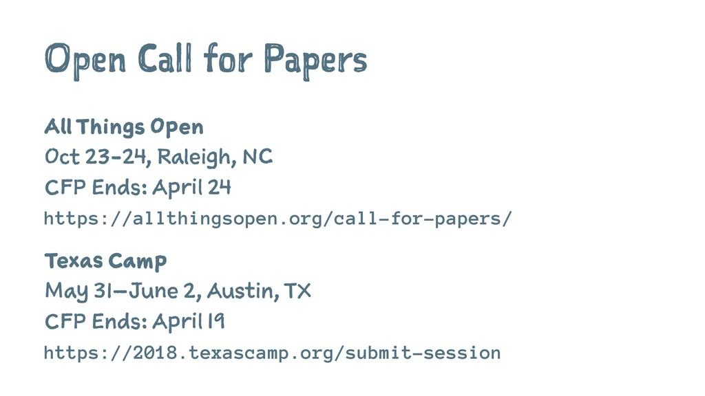 Open Call for Papers All Things Open Oct 23-24,...