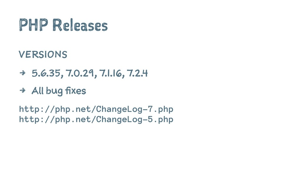 PHP Releases VERSIONS 4 5.6.35, 7.0.29, 7.1.16,...